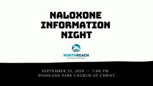 Naloxone Information Night - Highland Park @ Highland Park Church of Christ